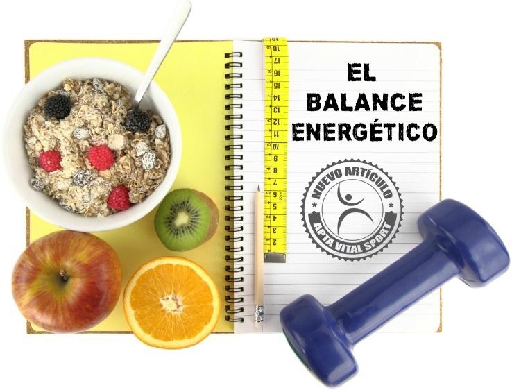 El balance energético ¿Qué es?