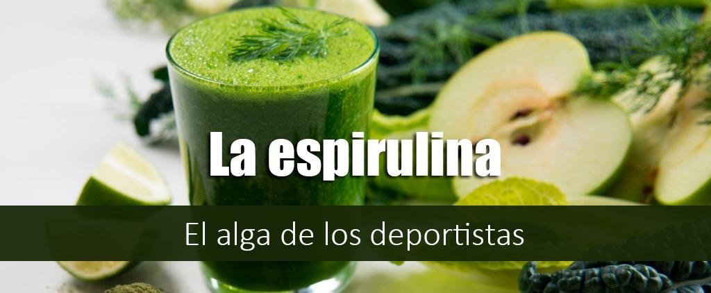 La Espirulina, El Complemento del Deportista